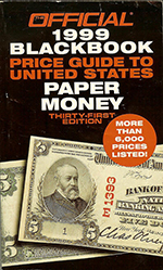 official 1999 blackbook price guide to united states paper money / 5